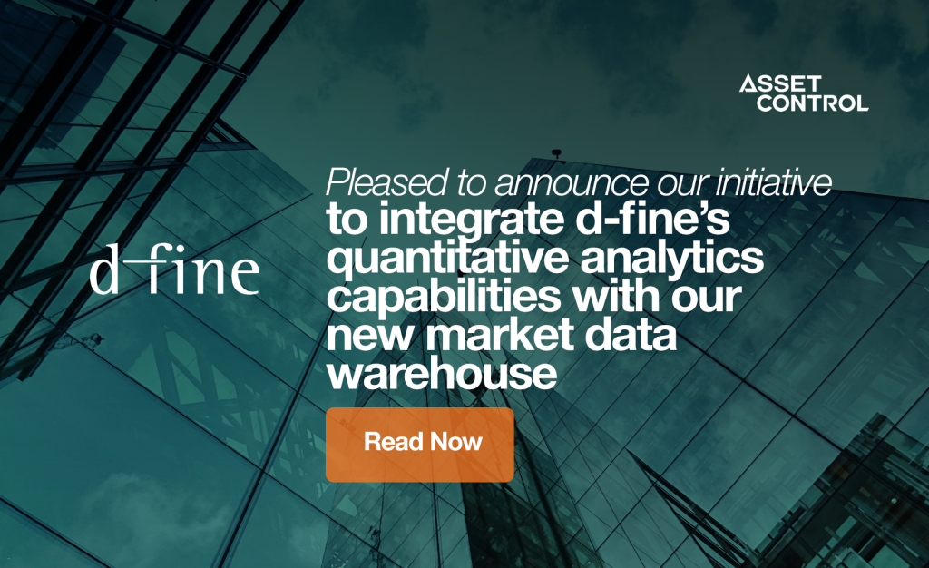 Asset Control and d-fine announce new initiatives to deliver <p>enhanced market data management and analytics for business users