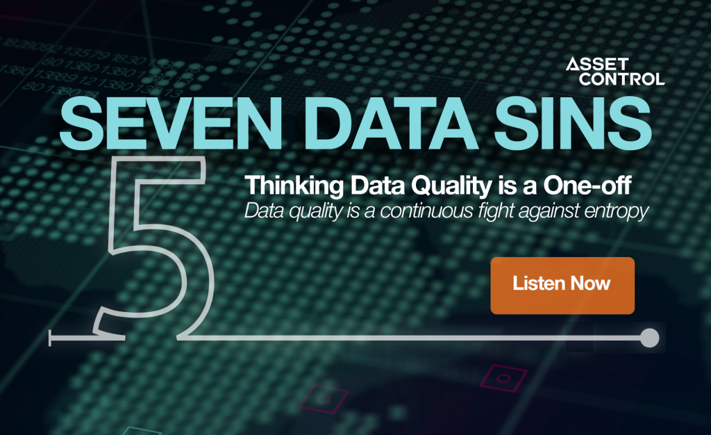 7 Data Sins Series: Achieving and keeping Data Quality from one-off to a continuous process
