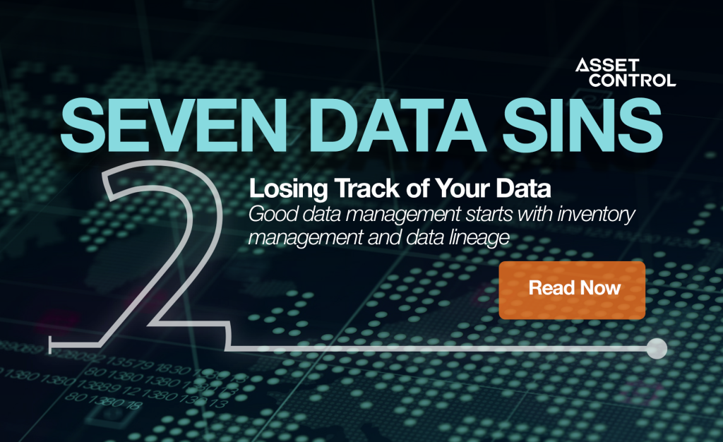 7 Data Sins Series: Losing track of your data