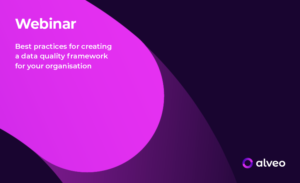 On-Demand Webinar: <p> Best practices for creating a data quality framework for your organisation