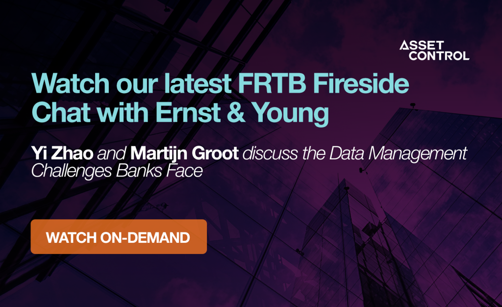 FRTB Fireside Chat with Ernst & Young