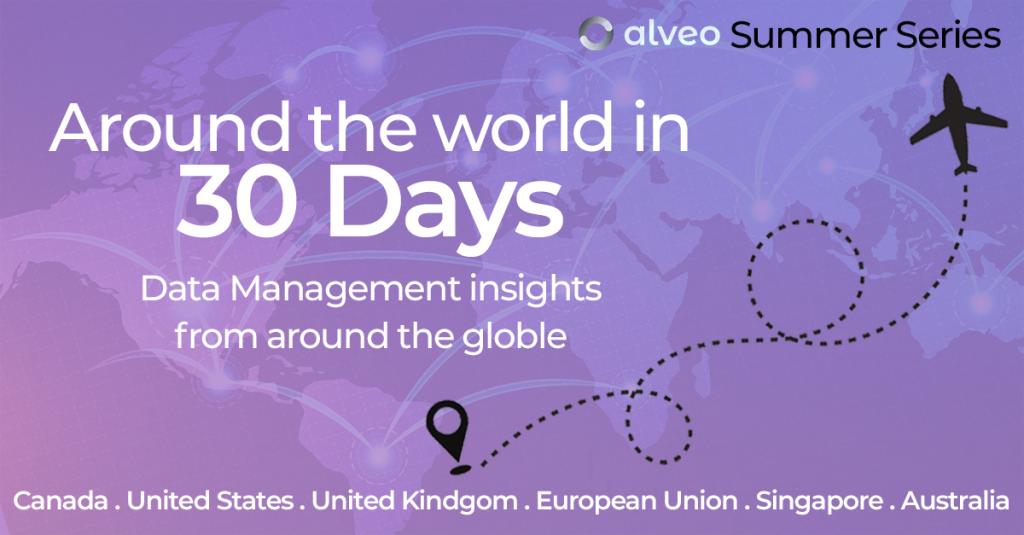 Around the World in 30 Days – Data Management Insights from Around the Globe